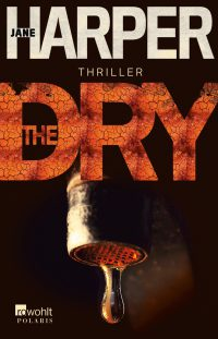 Jane Harper: The Dry (Rowohlt)