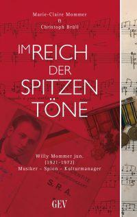 Im Reich der spizten Töne: Willy Mommer junior
