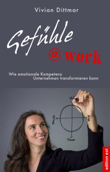 """""""Gefühle@work"""" von Vivian Dittmar (Cover: Edition Est)"""