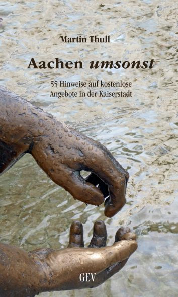 Martin Thull: Aachen umsonst (Cover: GrenzEcho-Verlag)