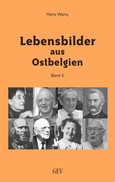 Heinz Warny: Lebensbilder aus Ostbelgien - Band 2 (Cover: GrenzEcho-Verlag)