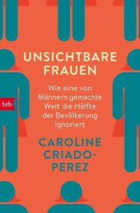 Unsichtbare Frauen von Caroline Criado-Perez (Buchcover: Random House Verlag)