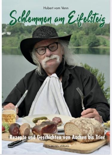 Hubert vom Venn: Schlemmen am Eifelsteig