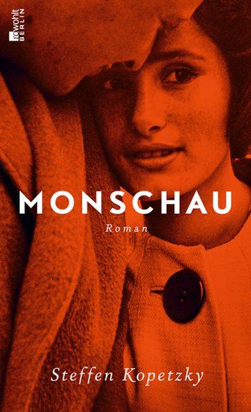 Steffen Kopetzky: Monschau (Rowohlt)